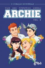 ARCHIE: VOLUME 5 - O CORAÇÃO DE RIVERDALE