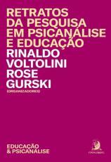 RETRATOS DA PESQUISA EM PSICANÁLISE E EDUCAÇÃO