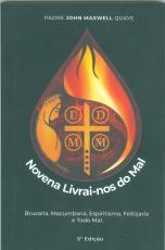 NOVENA LIVRAI-NOS DO MAL