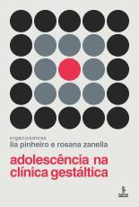 ADOLESCÊNCIA NA CLÍNICA GESTÁLTICA