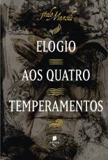 ELOGIO AOS QUATRO TEMPERAMENTOS