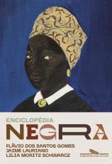 ENCICLOPÉDIA NEGRA - BIOGRAFIAS AFRO-BRASILEIRAS