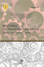 HISTÓRIA DA TRADUÇÃO NO BRASIL
