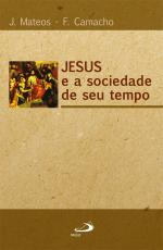 JESUS E A SOCIEDADE DE SEU TEMPO