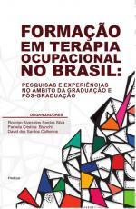 FORMAÇÃO EM TERAPIA OCUPACIONAL NO BRASIL