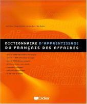 DICTIONNAIRE D´APPRENTISSAGE DU FRANÇAIS DES AFFAIRES