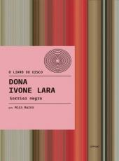 DONA IVONE LARA - SORRISO NEGRO