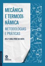 MECÂNICA E TERMODINÂMICA - METODOLOGIAS E PRÁTICAS