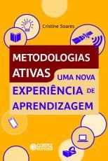 METODOLOGIAS ATIVAS - UMA NOVA EXPERIÊNCIA DE APRENDIZAGEM
