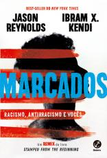 MARCADOS - RACISMO, ANTIRRACISMO E VOCÊS