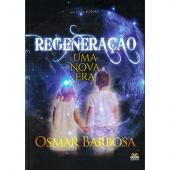 REGENERAÇÃO - UMA NOVA ERA