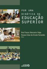 POR UMA DIDÁTICA DA EDUCAÇÃO SUPERIOR