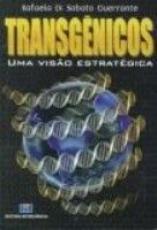 TRANSGENICOS - UMA VISAO ESTRATEGICA - 1
