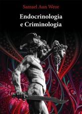ENDOCRINOLOGIA E CRIMINOLOGIA