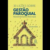 30 LIÇÕES SOBRE GESTÃO PAROQUIAL