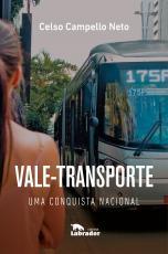 VALE-TRANSPORTE - UMA CONQUISTA NACIONAL