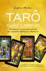 TARÔ CLARO E SIMPLES - APRENDA A LER AS CARTAS DE MANEIRA RÁPIDA E PRÁTICA