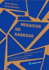 MOSAICOS DO SAGRADO