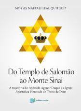 DO TEMPLO DE SALOMÃO AO MONTE SINAI