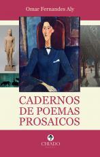 CADERNOS DE POEMAS PROSAICOS