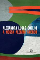 A NOSSA ALEGRIA CHEGOU