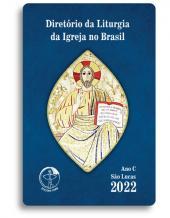DIRETÓRIO DA LITURGIA DA IGREJA NO BRASIL 2022 - ANO C VERSÃO BOLSO