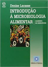 INTRODUCAO A MICROBIOLOGIA ALIMENTAR - EXERCICIOS - 1ª