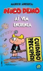 NICO DEMO - AÍ VEM ENCRENCA - COLEÇÃO L&PM POCKET