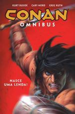 CONAN OMNIBUS VOL. 1 - NASCE UMA LENDA