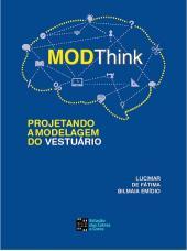 MODTHINK: PROJETANDO A MODELAGEM DO VESTUÁRIO