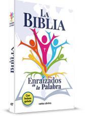 LA BIBLIA. ENRAIZADOS EN LA PALABRA
