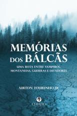 MEMÓRIAS DOS BÁLCÃS
