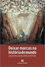DEIXAR MARCAS NA HISTÓRIA DO MUNDO