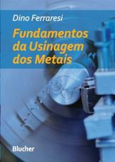 FUNDAMENTOS DA USINAGEM DOS METAIS