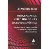 PROGRAMAS DE INTEGRIDADE NAS SOCIEDADES ANÔNIMAS