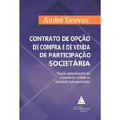 CONTRATO DE OPÇÃO DE COMPRA E DE VENDA DE PARTICIPAÇÃO SOCIETÁRIA