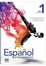ESPANOL ENTRE CONTEXTOS - ENSINO MEDIO - LIBRO 1 - 1