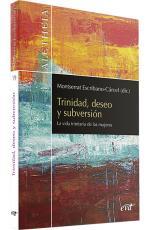 TRINIDAD, DESEO Y SUBVERSIÓN