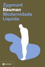 MODERNIDADE LÍQUIDA (NOVA EDIÇÃO)