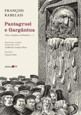 PANTAGRUEL E GARGÂNTUA - (OBRAS COMPLETAS DE RABELAIS - 1)