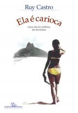 ELA É CARIOCA (NOVA EDIÇÃO) - UMA ENCICLOPÉDIA DE IPANEMA