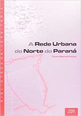REDE URBANA DO NORTE DO PARANA, A - 1