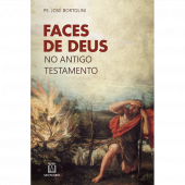FACE DE DEUS NO ANTIGO TESTAMENTO