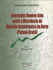 INTERACOES HOMEM-SOLO SOBRE A MICROBACIA DO RIBEIRAO BANDEIRANTES DO NORTE