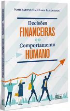 DECISÕES FINANCEIRAS E O COMPORTAMENTO HUMANO