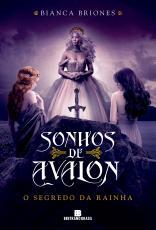 SONHOS DE AVALON: O SEGREDO DA RAINHA (VOL. 2) - VOL. 2