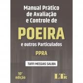 MANUAL PRÁTICO DE AVALIAÇÃO E CONTROLE DE POEIRA E OUTROS PARTICULADOS