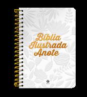 BÍBLIA ILUSTRADA ANOTE - TELA BRANCA