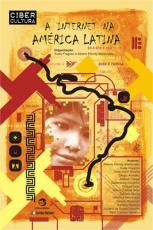 INTERNET NA AMERICA LATINA, A - COL. CIBERCULTURA - 1