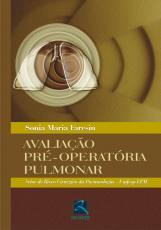 AVALIAÇÃO PRÉ-OPERATÓRIA PULMONAR - SETOR DE RISCO CIRÚRGICO DA PNEUMOLOGIA - UNIFESP/EPM